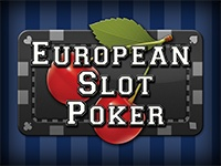 European Slot Poker